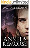 Ansel's Remorse (The Elencheran Chronicles Book 3)