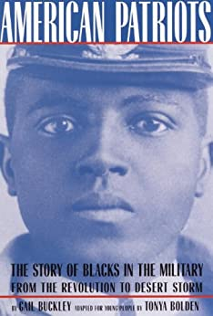 American Patriots: A Young People's Edition: The Story of Blacks in the Military from the Revolution to Desert Storm (American History Classics) PDF Descarga gratuita