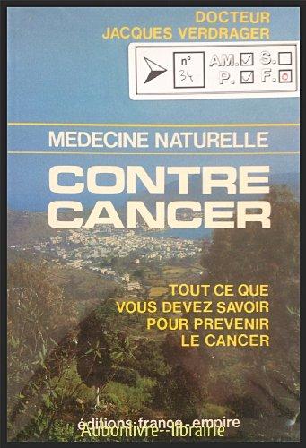 Médecine naturelle contre cancer : Tout ce que vous devez savoir pour prévenir le cancer