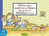 Wenn sieben müde kleine Hasen abends in ihr Bettchen rasen (Wenn sieben Hasen 1)