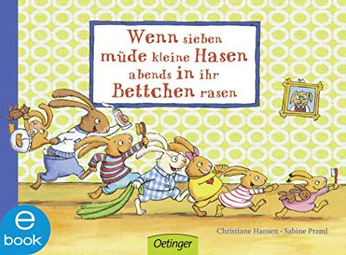 Wenn sieben müde kleine Hasen abends in ihr Bettchen rasen (Wenn sieben Hasen 1) (Kind Kleine Schlafanzüge)