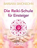 Die Reiki-Schule für Einsteiger (Amazon.de)
