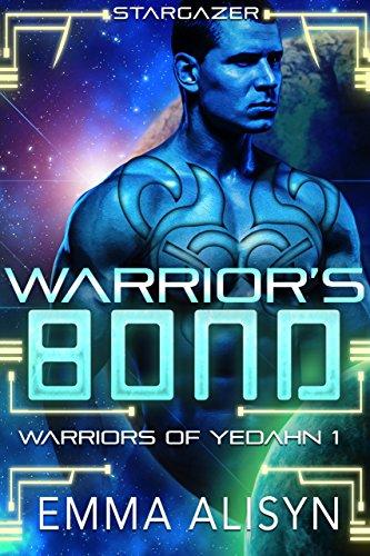 Warrior's Bond: A Stargazer Alien Fantasy Romance (Warriors