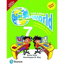 E-world -Computer Science for ICSE Class 7 By Pearson