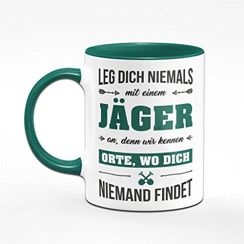 Jäger Tasse Leg Dich niemals mit einem Jäger an. Kaffeetasse - Sprüchetasse - 2