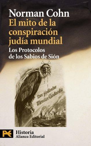 El mito de la conspiracion judía mundial: Los Protocolos de los Sabios de Sión (El Libro De Bolsillo - Historia)