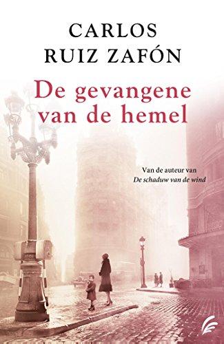 De gevangene van de hemel (Dutch Edition)