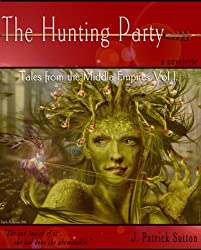 The Hunting Party (Tales From The Middle Empires)