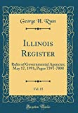 Illinois Register, Vol. 15: Rules of Governmental Agencies; May 17, 1991; Pages 7391-7808 (Classic Reprint)