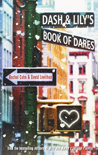 Dash and Lily's Book of Dares by Rachel Cohn (5-Oct-2012) Paperback