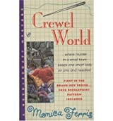 [Crewel World] [by: Monica Ferris]