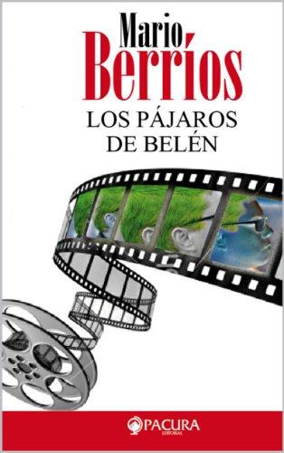 Los Pájaros de Belén por Mario Berrios