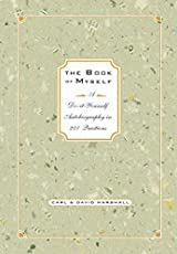 The Book of Myself (A Doityourself Autobiography I)
