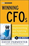 Winning CFOs: Implementing and Applying Better Practices - with Website (Wiley Corporate F&A)