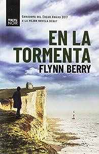 En la tormenta par Flynn Berry