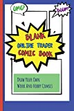Blank Online Trader Comic Book: Draw Your Own Work And Hobby Comics Omg! Boom!