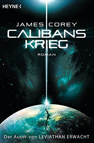 Calibans Krieg: Roman (Expanse-Serie, Band 2)
