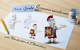 Comics zeichnen mit Illustrator & Photoshop von [Jende, Nico]