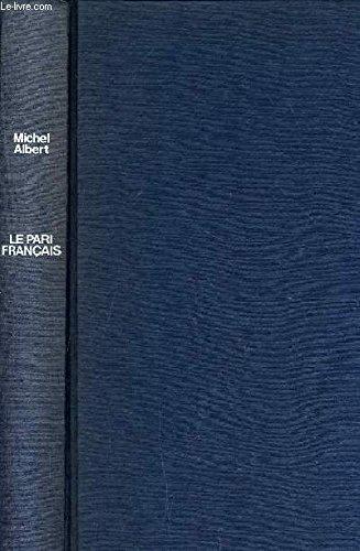 Le pari Français par Michel Albert (Relié)