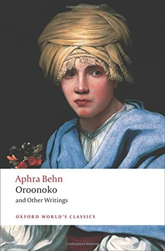 Oroonoko, and Other Writings (Oxford World's Classics) by Aphra Behn (2009-05-15)
