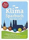 Klimasparbuch München 2016: Klima schützen & Geld sparen