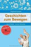 Geschichten zum Bewegen (Mal-alt-werden.de-Edition Band 1)