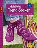 Gehäkelte Trend-Socken: Neue Ideen - häkeln statt stricken!