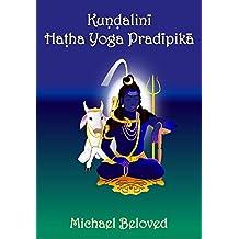 Kundalini Hatha Yoga Pradipika (English Edition)