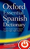 Oxford Essential Spanish Dictionary - Best Reviews Guide
