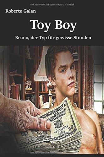 Toy Boy: Bruno, der Typ für gewisse Stunden