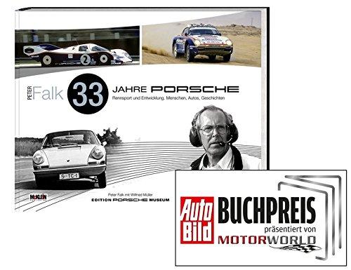 Download Peter Falk - 33 Jahre Porsche Rennsport und Entwicklung: Menschen, Autos, Geschichten