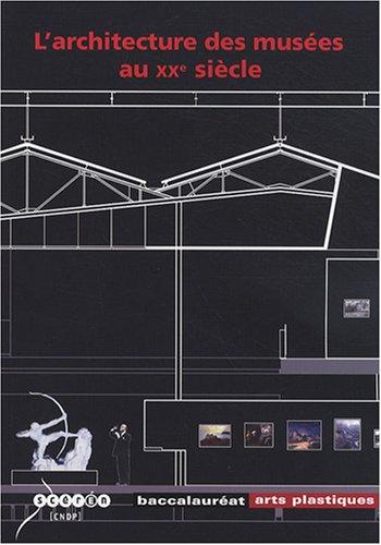 L'architecture des musées au XXe si...