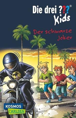 Die drei ??? Kids 55: Der schwarze Joker (Drei Fragezeichen Buch)