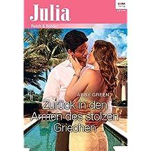 Zurück in den Armen des stolzen Griechen (Julia 2141)