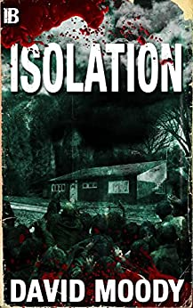 Isolation (English Edition) di [Moody, David]