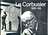 Le Corbusier, 1910-1965/English/French/German
