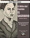 El Nino del Canton El Sagrario (Ruben Dario): Raices Autoctonas del Modernismo Literario