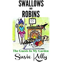 Swallows & Robins - The Guests In My Garden