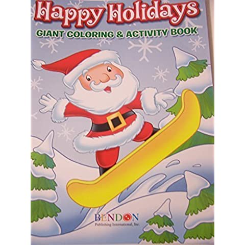 Happy Holidays 160 Page Giant Coloring and Activity Book ~ Christmas Edition (Snowboarding Santa) by Bendon - Happy Holidays Disegno