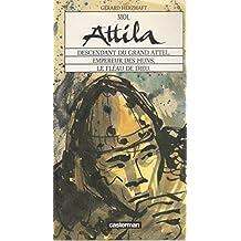 Moi, Attila