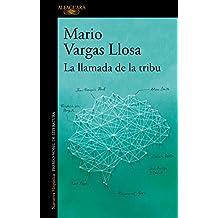 La Llamada de la Tribu/The Call of the Tribe