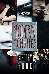 Modern Monsters (Entangled Teen) by Kelley York (2015-06-02)