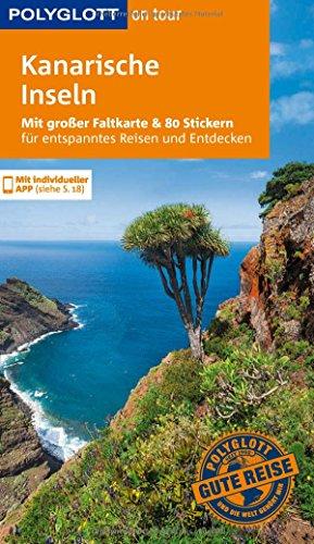 Preisvergleich Produktbild POLYGLOTT on tour Reiseführer Kanarische Inseln: Mit großer Faltkarte, 80 Stickern und individueller App
