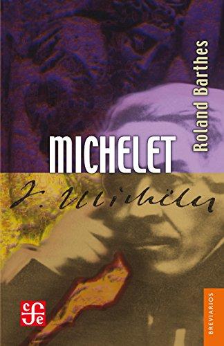 Michelet (Colec. Breviarios nº 433) por Roland Barthes