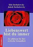 Liebenswert bist du immer (Amazon.de)