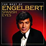 Spanish Eyes: The Best Of Engelbert -
