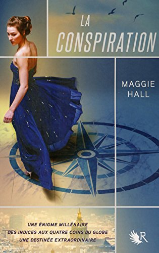 La Conspiration, Tome 1 : par Maggie Hall