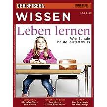 SPIEGEL WISSEN 2/2011: Leben lernen