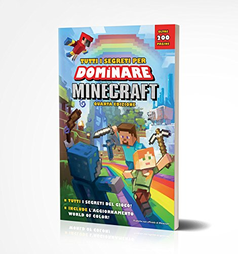 Tutti i Segreti per Dominare Minecraft - Quarta Edizione - Guida Strategica in Italiano