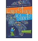 LONG STORY SHORT: TEN-MINUTE DEVOTIONS TO DRAW YOUR FAMILY TO GOD: OLD TESTAMENT(Paperback) BY [Author]Machowski, Marty ( Oct-2010 )